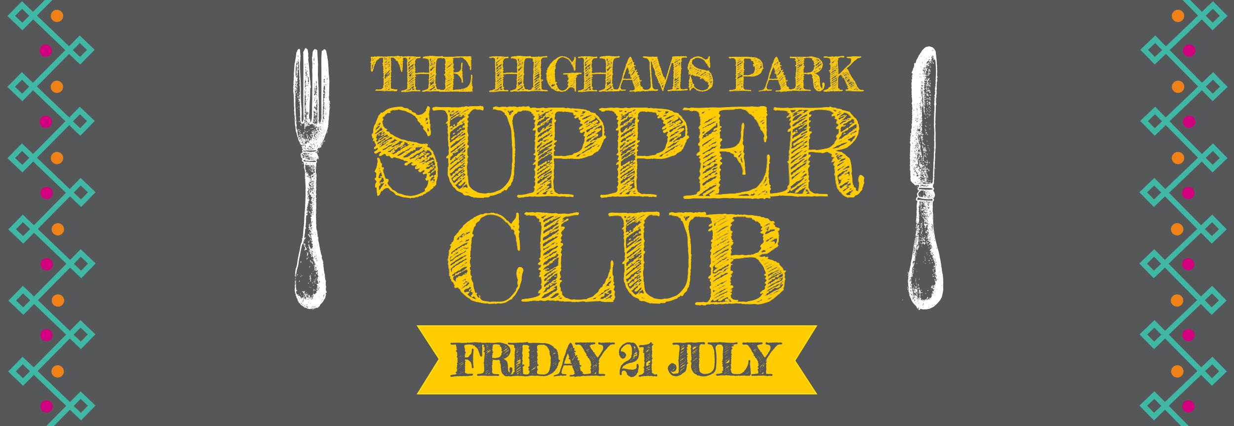 The Highams Park Supper Club