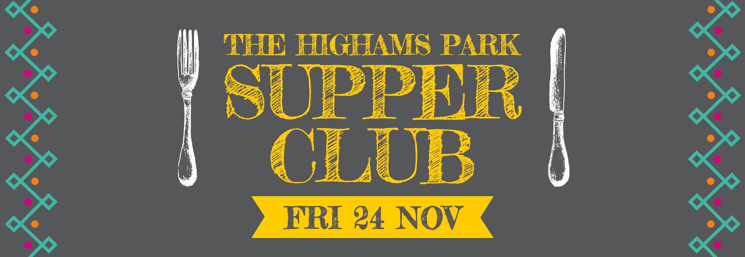 The Highams Park Supper Club